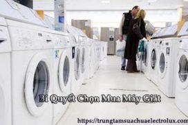 Bí quyết chọn mua máy giặt hiệu quả tiết kiệm mà không phải ai cũng biết