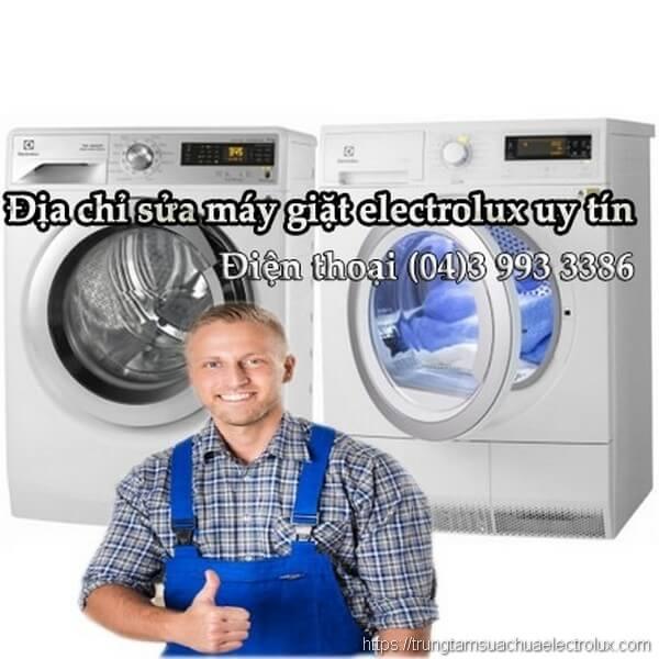 Địa chỉ sửa máy giặt electrolux uy tín giá rẻ