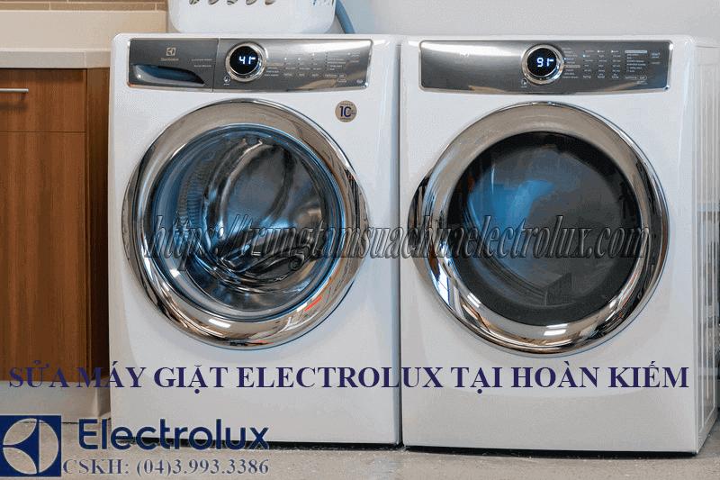 Sửa máy giặt electrolux tại hoàn kiếm. Cam kết 100 chất lượng giá tốt