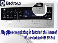 Máy giặt electrolux không ấn được start