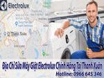 Sửa chữa máy giặt electrolux tại thanh xuân