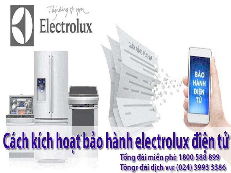 Cách Kích Hoạt Bảo Hành Electrolux Điện Tử