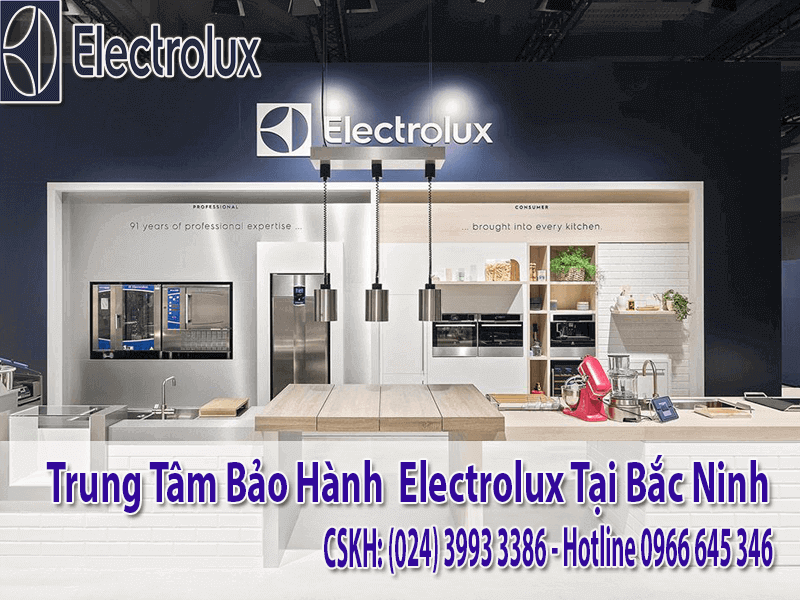 Bảo hành electrolux tại Bắc Ninh