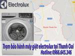 trung tâm bảo hành máy giặt electrolux tại Thanh Oai