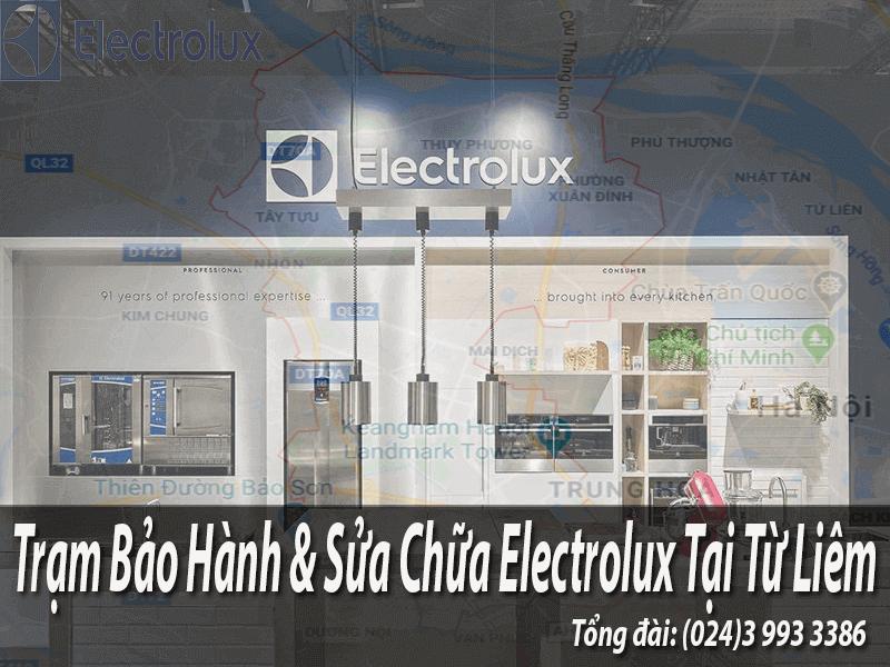 Trạm bảo hành electrolux tại Từ Liêm