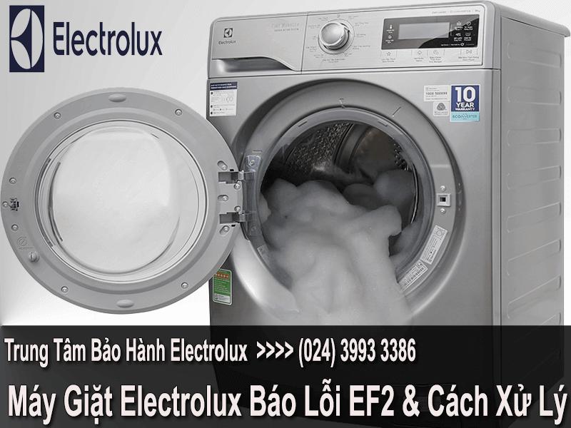 máy giặt electrolux báo lỗi ef2